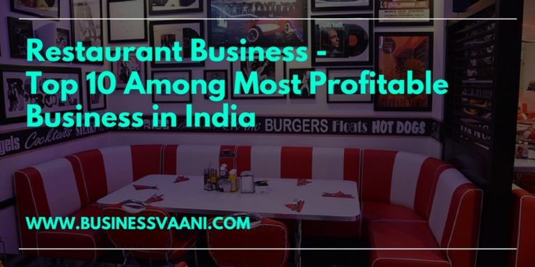 Restaurant Business Plan – Start Your Own Profitable Business In India