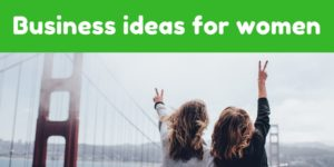 profitable small business ideas for ladies