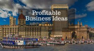 business ideas in mumbai