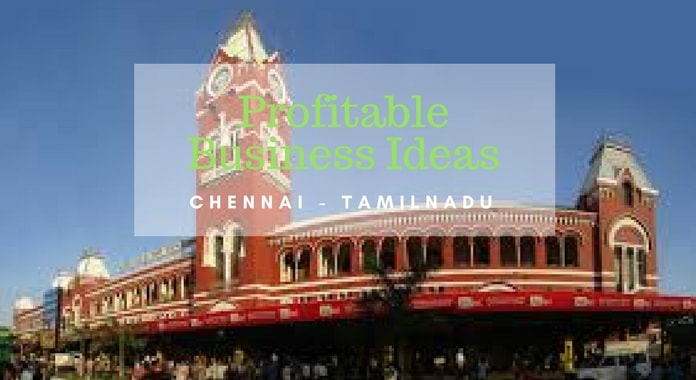 business ideas chennai